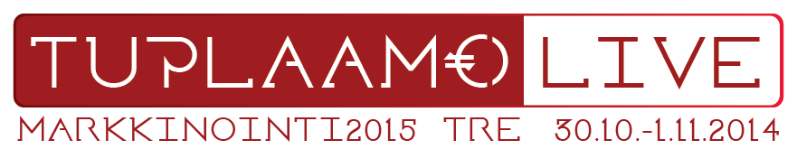 TuplaamoLive – Markkinointi2015