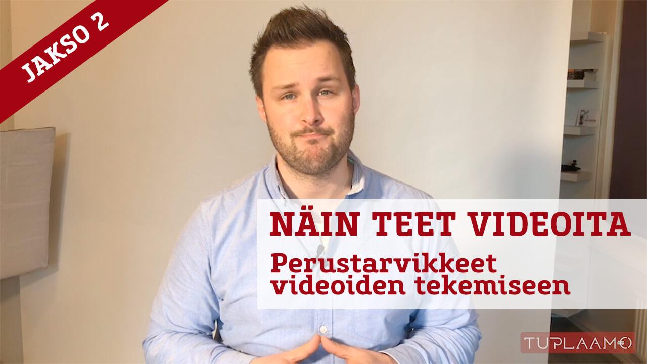 Näin teet videoita – Perustarvikkeet videoiden tekemiseen
