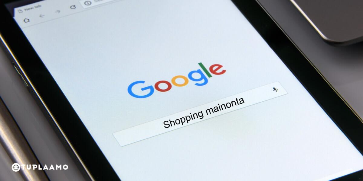 Google Shopping — uusi formaatti verkkokauppojen hakukonemainontaan